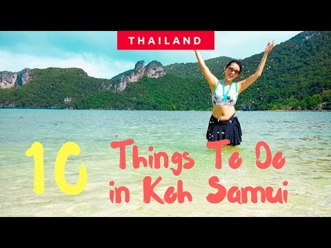 KOH SAMUI TOP 10 THINGS TO DO IN A PARADISE ISLAND  │Thailand Travel Guide