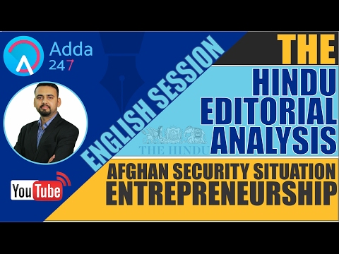 SBI PO 2017 : THE HINDU EDITORIAL ANALYSIS - AFGHAN SECURITY SITUATION & ENTREPRENEURSHIP