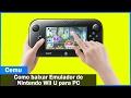 Como baixar e instalar Emulador de Nintendo Wii U para PC (Atualizado)