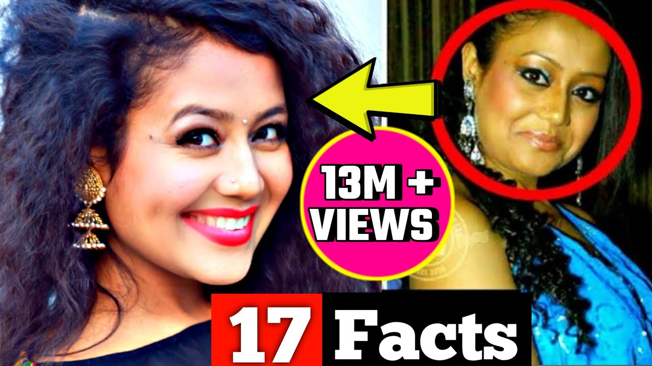 17 facts You didn't know About Neha Kakkar || must watch