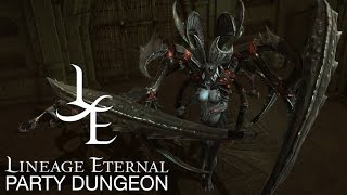 Lineage Eternal - Level 20 Party Dungeon Gameplay - 4 Players (Easy Ver.)