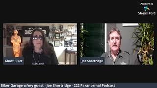 Episode 3 Ghost Biker Garage LIVE - Shop Talk w/Joe Shortridge from 222 Paranormal Podcast