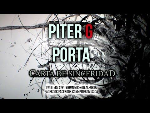 PITER-G & PORTA - CARTA DE SINCERIDAD (LETRA Y DESCARGA)