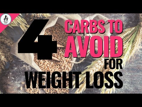 Carbs To AVOID for Weight Loss