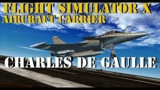 FSX RFN Aircraft Carrier Charles de Gaulle
