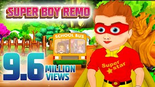 SUPER BOY REMO | NEW MALAYALAM ANIMATION STORY | CHILDRENS SPECIAL | PART 01