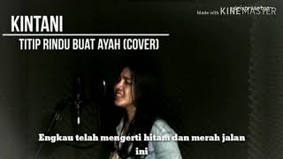 Download Mp3 Titip Rindu Buat Ayah - By Kintani  Cover   Karaoke Lirik  Full