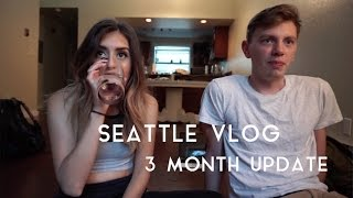 3 month Update // Seattle Living
