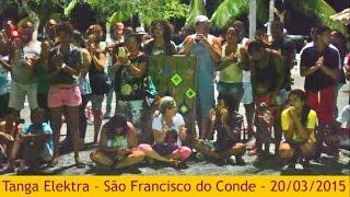 Festival de Rua, Tanga Elektra in São Francisco do Conde, 20/03/2015