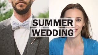ASK THE STYLE GIRLFRIEND: Summer Wedding | What to wear to a summer wedding | Men's wedding fashion