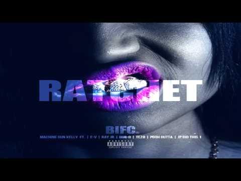 Machine Gun Kelly - Ratchet ft Tezo, Ray Jr, Dub O, E V  Pooh Gutta (B*tch Im From Cleveland 3)