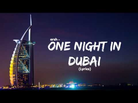 One Night in Dubai (lyrics)| Arsh | Official Video | Feat Helena | All we need is one night in dubai