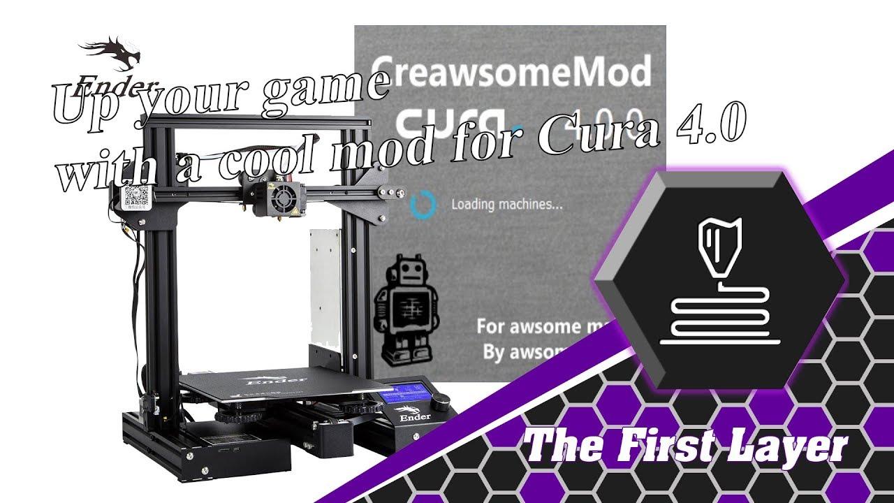 Creawsome mod for CURA 4.0