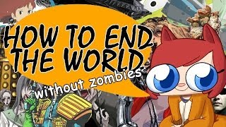 How To End The World [Welcome to the Fandom]