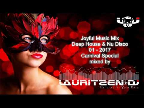 Joyful Mix 2017 - Carnival Special - Your Mix of the Best Deep House & New Disco Tracks - 02-17
