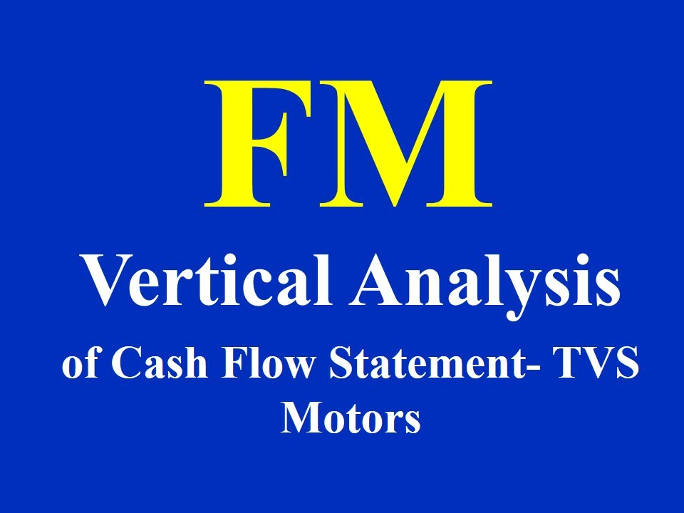 Financial Modelling- Vertical Analysis of Cash Flow Statement- TVS