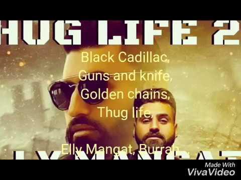 THUG LIFE 2 Lyrics  - Elly Mangat