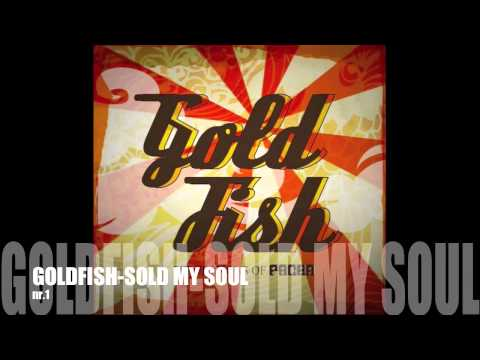 Goldfish - Sold My Soul (Audio)