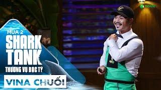 Startup Vina Chuối Được Cá Mập Đồng Cảm | Shark Tank Việt Nam Mùa 2 | Thương Vụ Bạc Tỷ
