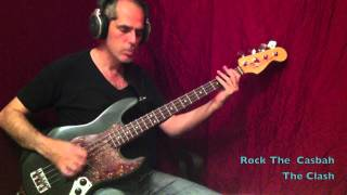 Rock The Casbah The Clash (bass cover)