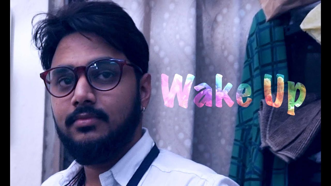 WAKE UP Hindi Short Film With English Subtitles