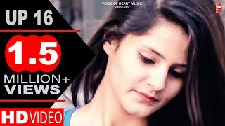 UP 16 | GP Gaurav, Pragati | Latest Haryanvi Songs Haryanavi 2018 | VOHM