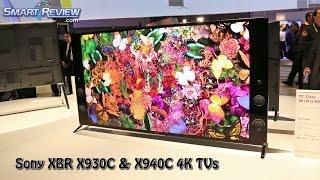 CES 2015 | Sony XBR X940C X930C 4K Ultra HD TVs | 65X930C, 75X940C | SmartReview.com