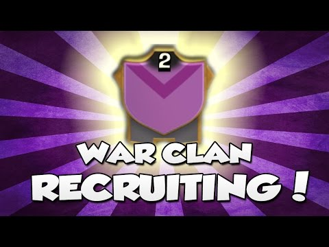War Clan Recruiting - Clash Of Clans