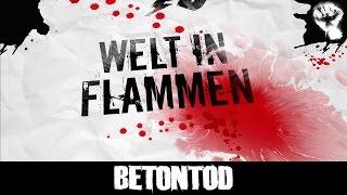 BETONTOD - Welt in Flammen [Offizielles Video]