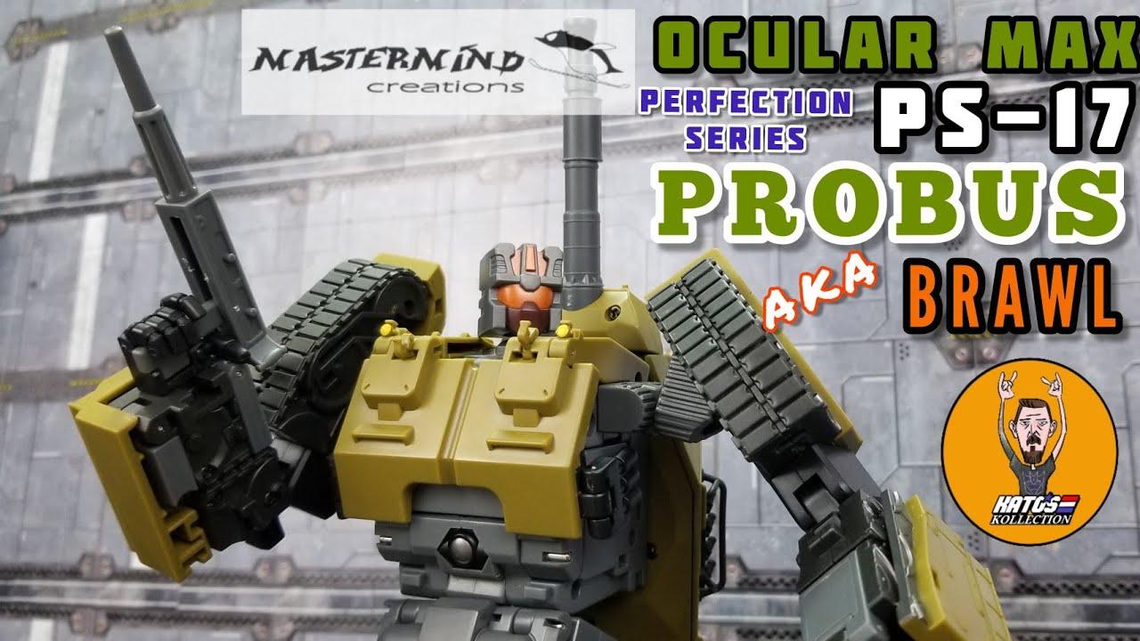Mastermind Creations PS-17 Probus aka Brawl Review