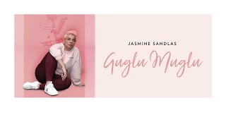 Jasmine Sandlas - Guglu Muglu (Official Video)