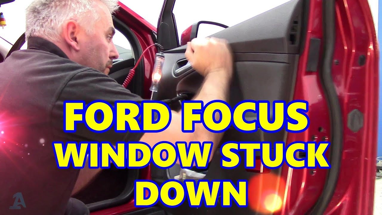ford focus 2011 electric window stuck down [ 1280 x 720 Pixel ]