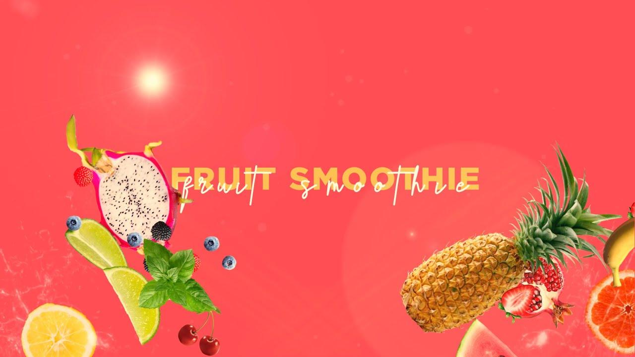 CT|Pasadena - Fruit Smoothie - Week One