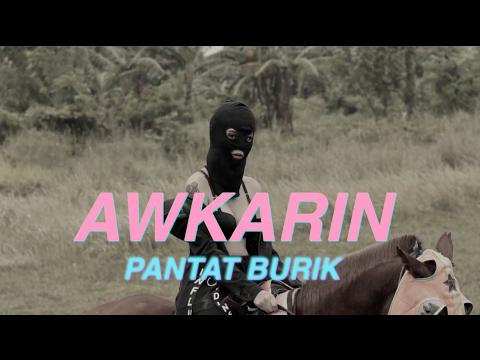 AWKARIN - BADASS (PANTAT BURIK)