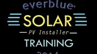 Solar PV Installer Training 2014 | Everblue