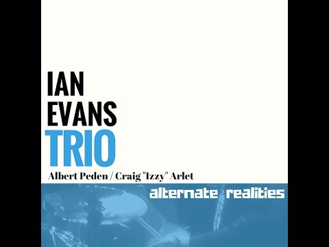 """Physiology"" - Ian Evans Trio"