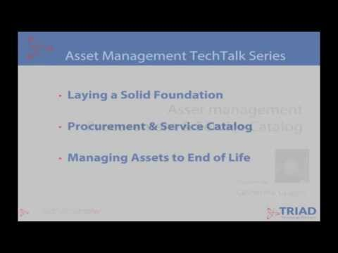 Triad TechTalk: Episode 2 Pt 2 - Asset Management: Service Catalog & Procurement