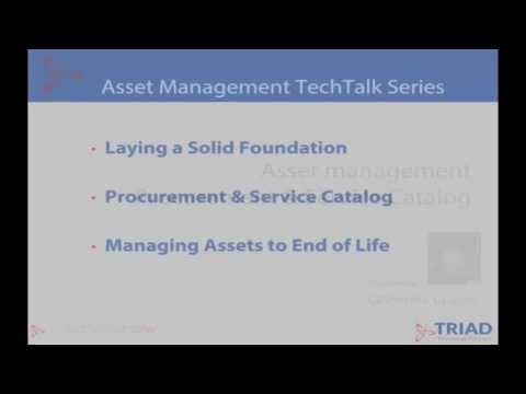 Triad TechTalk: Episode 2 Pt 2 - Asset Management: Service Catalog & Procurement