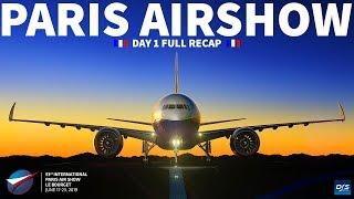 PARIS AIRSHOW 2019 | Day 1 Recap