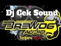 Dj cek sound Brewog Audio 2020