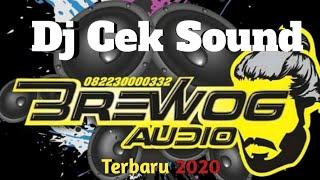 Download Dj cek sound Brewog Audio 2020