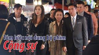 Phim TVB: Tóm lược nội dung bộ phim Cộng sự