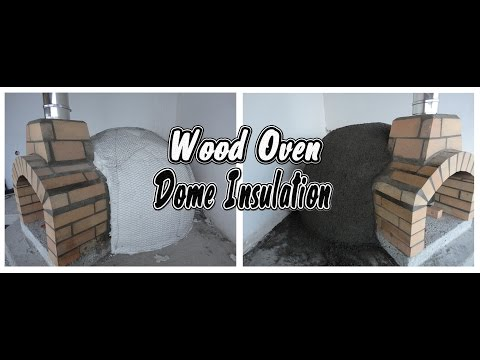 How to Build a Wood Fired Pizza Oven | Part 4: Dome Insulation