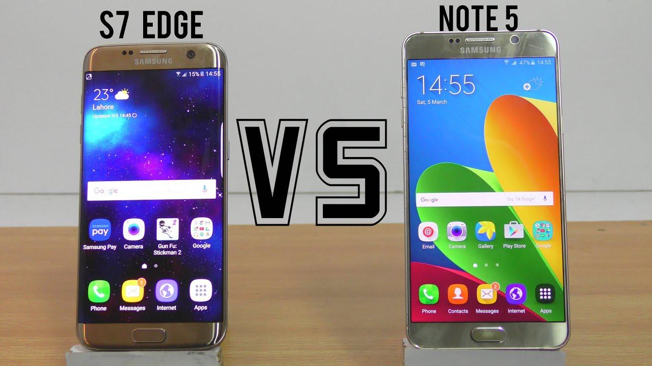 Samsung Galaxy S7 Edge Vs Note 5