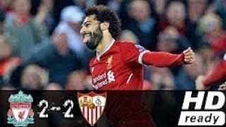 Liverpool vs Seville 2-2 Résumé et Tous les Buts - Ligue des Champions