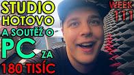 STUDIO HOTOVO A SOUTĚŽ O PC ZA 180 TISÍC - WEEK #111