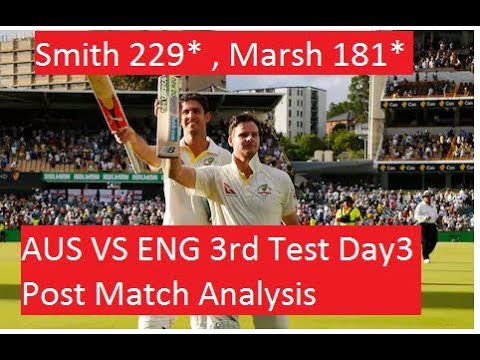 Ashes 2017 : Australia vs England 3rd Test Day 3 | Post Match Analysis