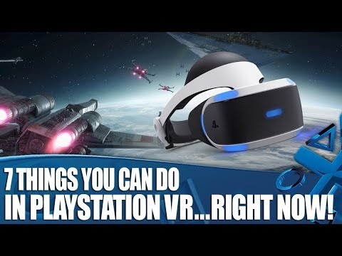 7 Essentials Things To Do In PlayStation VR - Right Now!