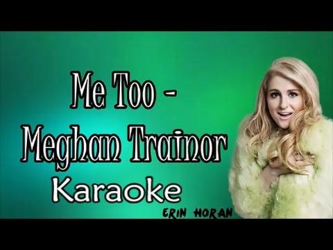 Meghan Trainor - Me too | Karaoke