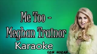 Meghan Trainor - Me too | Karaoke